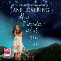 How I Wonder What You Are - Jane Lovering