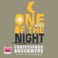 One Fine Day in the Middle of the Night - Chris Brookmyre