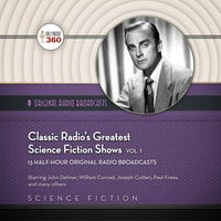 Classic Radio's Greatest Science Fiction Shows, Vol. 1 - Hollywood 360