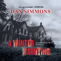 A Winter Haunting - Dan Simmons