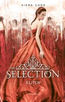 The Selection #2: Eliten - Kiera Cass