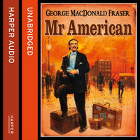 Mr American - George MacDonald Fraser