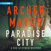 Paradise City - Archer Mayor