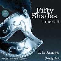 Fifty Shades - I mørket - E.L. James