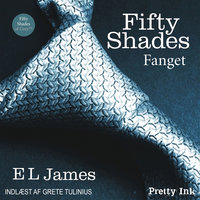 Fifty Shades - Fanget - E.L. James