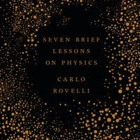 Seven Brief Lessons on Physics - Carlo Rovelli
