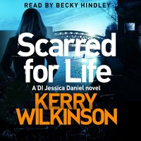 Scarred for Life - Kerry Wilkinson