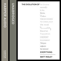 The Evolution of Everything - Matt Ridley