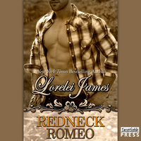 Redneck Romeo - Lorelei James