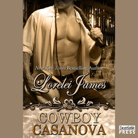 Cowboy Casanova - Lorelei James