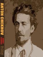 Short Stories by Anton Chekhov Volume 1: A Tragic Actor and Other Stories - Anton Chekhov