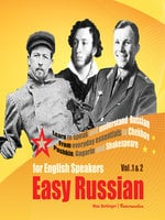 Easy Russian for English Speakers Vol. 1 & 2: Learn to Speak and Understand Russian - Max Bollinger