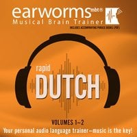 Rapid Dutch, Vols. 1 & 2 - Earworms Learning