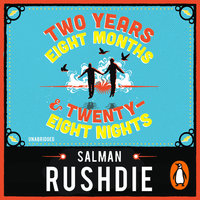 Two Years Eight Months and Twenty-Eight Nights - Salman Rushdie