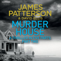 Murder House - Part Two - James Patterson