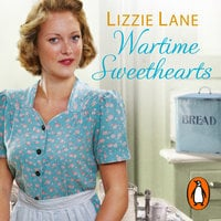 Wartime Sweethearts - Lizzie Lane