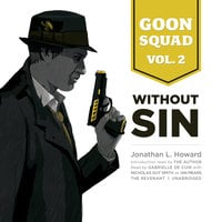 Goon Squad, Vol. 2 - Jonathan L. Howard