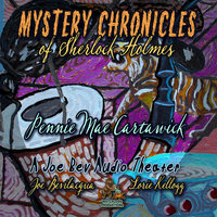 Mystery Chronicles of Sherlock Holmes, Extended Edition - Pennie Mae Cartawick
