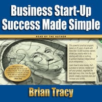 Business Start-up Success Made Simple - Brian Tracy