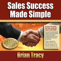 Sales Success Made Simple - Brian Tracy