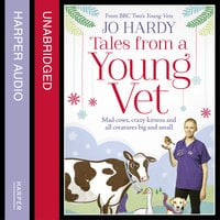 Tales from a Young Vet - Caro Handley,Jo Hardy