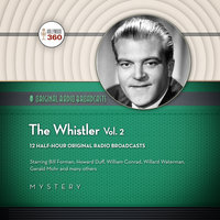 The Whistler, Vol. 2 - Hollywood 360,CBS Radio