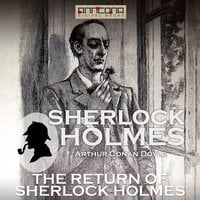 The Return of Sherlock Holmes - Sir Arthur Conan Doyle