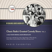 Classic Radio's Greatest Comedy Shows, Vol. 2 - Hollywood 360