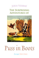 The Surprising Adventures of Puss in Boots - Charles Perrault