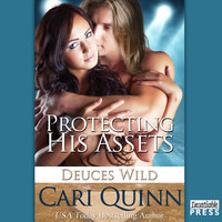 Protecting His Assets - Cari Quinn