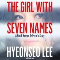 The Girl with Seven Names - Hyeonseo Lee