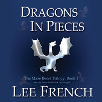 Dragons in Pieces - Lee French