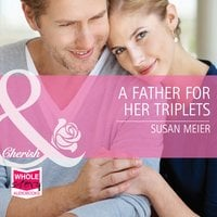 A Father for Her Triplets - Susan Meier
