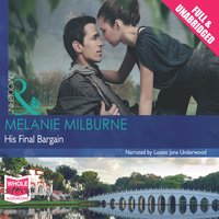 His Final Bargain - Melanie Milburne