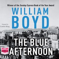 The Blue Afternoon - William Boyd