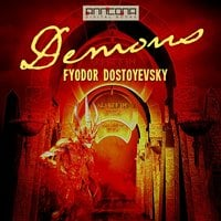 Demons - The Possessed - Fjodor Dostojevskij