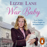 War Baby - Lizzie Lane