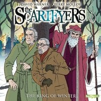 The Scarifyers: The King of Winter - Simon Barnard,Paul Morris