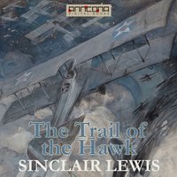 The Trail of the Hawk - Sinclair Lewis