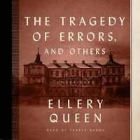 The Tragedy of Errors, and Others - Ellery Queen