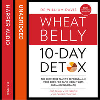 The Wheat Belly 10-Day Detox - William Davis (M.D.)