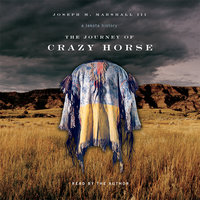 The Journey of Crazy Horse: A Lakota History - Joseph Marshall