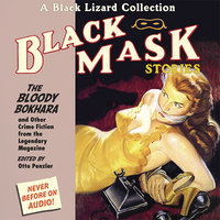 Black Mask 6: The Bloody Bokhara - Otto Penzler