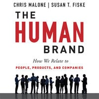 The Human Brand - Susan T. Fiske,Chris Malone