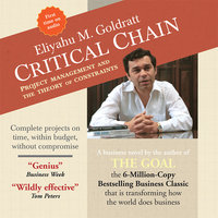 Critical Chain: Project Management and the Theory of Constraints - Eliyahu M. Goldratt