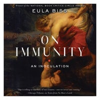 On Immunity - Eula Biss