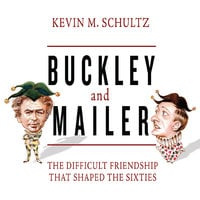Buckley and Mailer - Kevin M. Schultz