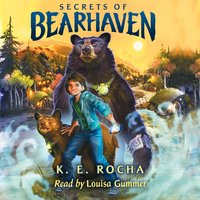 Secrets of Bearhaven - K.E. Rocha