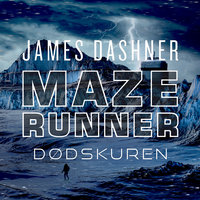 Maze Runner - Dødskuren - James Dashner