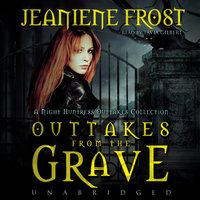 Outtakes from the Grave - Jeaniene Frost